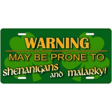 Warning May Be Prone to Shenanigans and Malarky License Plate