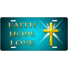 Faith Hope Love on Teal License Plate
