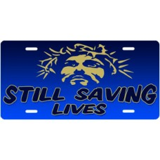 Still Saving Lives Jesus on Blue License Plate