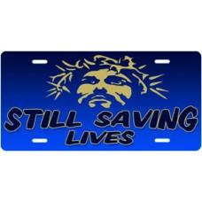 Still Saving Lives Jesus on Blue License Plate