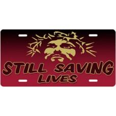 Still Saving Lives Jesus on Burgundy License Plate