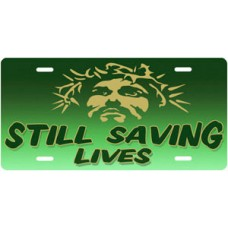 Still Saving Lives Jesus on Green License Plate