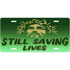 Still Saving Lives Jesus on Green License Plate