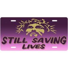 Still Saving Lives Jesus on Purple License Plate