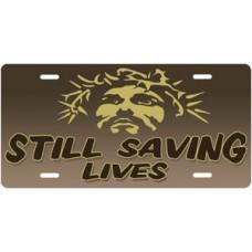 Still Saving Lives Jesus on Mocha License Plate