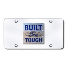 Built Ford Tough Brushed Stainless on Chrome License Plate