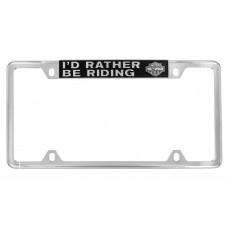 "License Frame - Top Slogan "" I'd Rather Be Riding"" + B&S  Logo"