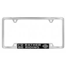 """License Frame - Bottom Slogan """" I'd Rather Be Riding"""" + B&S  Logo"""