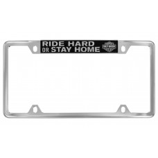 """License Frame - Top Slogan """" Ride Hard Or Stay Home"""" &""""B&S"""" Logo"""