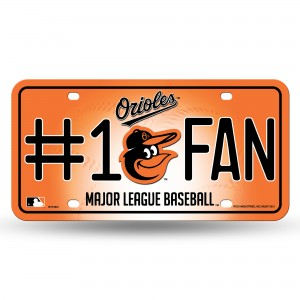 BALTIMORE ORIOLES #1 FAN METAL NUMBER PLATE